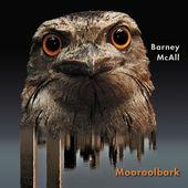 Mooroolbark (Deluxe Edition), Barney Mcall