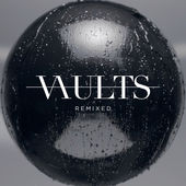 Vaults – Remixed – EP [iTunes Plus AAC M4A] (2015)