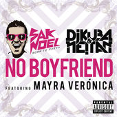 Sak Noel, Dj Kuba & Neitan – No Boyfriend (feat. Mayra Veronica) – Single [iTunes Plus AAC M4A] (2014)