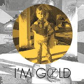 I'm Gold