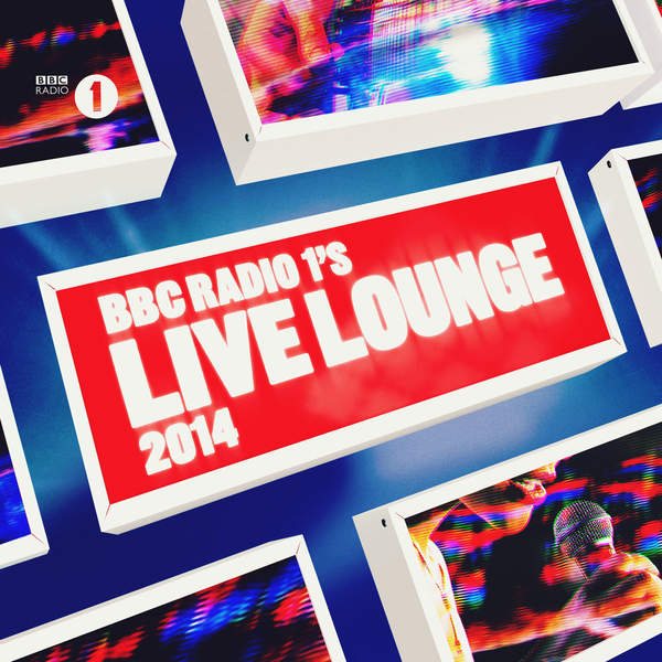 Various Artists – BBC Radio 1's Live Lounge 2014 (2014) [iTunes Plus AAC M4A]