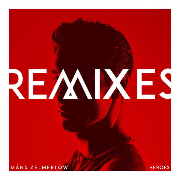 Måns Zelmerlöw – Heroes (Remixes) – EP (2015) [iTunes Plus AAC M4A]