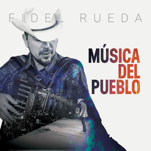 Fidel Rueda – Música del Pueblo (2014) [iTunes Plus AAC M4A]