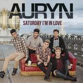 Auryn – Saturday I'm in Love – Single [iTunes Plus AAC M4A] (2015)