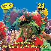 Vastelaovend Van Eijsde Tot De Mookerhei 21, Diverse artiesten
