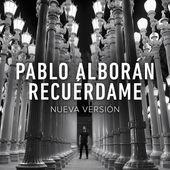 Pablo Alborán – Recuérdame (Nueva Versión) – Single [iTunes Plus AAC M4A] (2015)