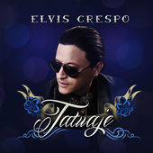 Elvis Crespo – Tatuaje (feat. Ángel Y Khriz) – Single (2015) [iTunes Plus AAC M4A]