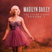Madilyn Bailey – The Cover Games, Volume 1 [iTunes Plus AAC M4A] (2014)