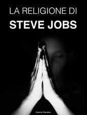 Immagine per La religione di Steve Jobs