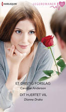 """""""Et dristig forslag/Dit hjertet vil"""" von <b>Caroline Anderson</b> &amp; Dianne Drake in ... - cover225x225"""