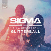 Sigma – Glitterball (feat. Ella Henderson) – Single [iTunes Plus AAC M4A] (2015)