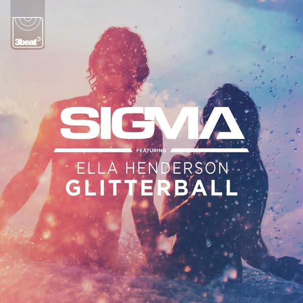 Sigma - Glitterball (feat. Ella Henderson) - Single [iTunes Plus AAC M4A] 2015)