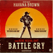 Havana Brown – Battle Cry (feat. Bebe Rexha & Savi) – Single [iTunes Plus AAC M4A] (2015)