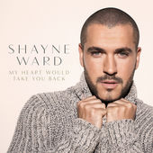 Shayne Ward – My Heart Would Take You Back – Single [iTunes Plus AAC M4A] (2015)