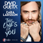 David Guetta – This One's for You (feat. Zara Larsson) [Official Song UEFA EURO 2016™] – Single [iTunes Plus AAC M4A] (2016)