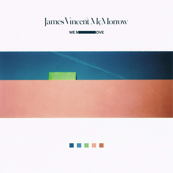 James Vincent McMorrow - We Move [iTunes Plus AAC M4A] (2016)