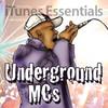 Underground MCs