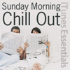 Sunday Morning Chill Out