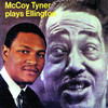 I Got It Bad (And That Ain't Good) - McCoy Tyner