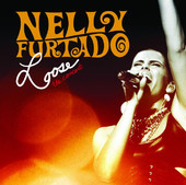 Loose - The Concert (Live), Nelly Furtado