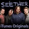 iTunes Originals - Seether, Seether