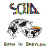 Born In Babylon (Bonus Track Version), SOJA