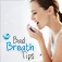 Effective Bad Breath Tips