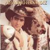 Alejandro Fernandez, Alejandro Fernández