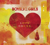 Love Drunk, Boys Like Girls