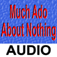 Much Ado About Nothing - Audio Edition