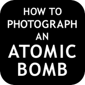 How To Photograph an Atomic Bomb icon