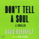 Don&#039;t Tell A Soul (Audiobook)