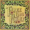 Seven Separate Fools, Three Dog Night