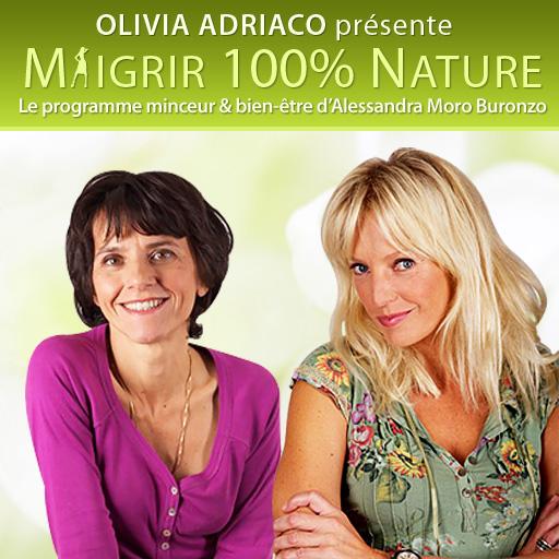 Image de « Maigrir 100 % Nature  avec Alessandra Moro Buronzo  et Olivia Adriaco »
