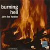 Burning Hell (Remastered), John Lee Hooker