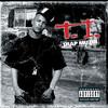 Trap Muzik, T.I.