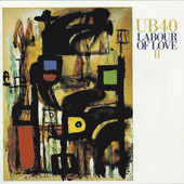 Labour of Love II, UB40