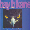 The Guardian of Ruff - Whitehouse Records, Bay B Kane