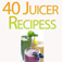40 Declicious Juicer Recipes for iPhone