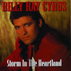 Storm In the Heartland, Billy Ray Cyrus