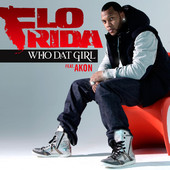 Who Dat Girl (feat. Akon) - Deluxe Single, Flo Rida