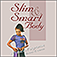 Slim And Smart Body - A Fitness Programme For Men And Women