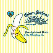Hollaback Girl (Dancehollaback Remix) - Single, Gwen Stefani