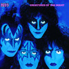Creatures of the Night (Remastered), KISS