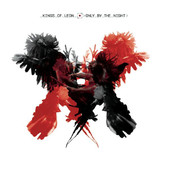 Only By the Night, Kings of Leon