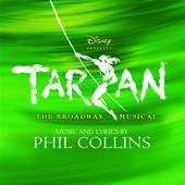 Tarzan - The Broadway Musical (Sountrack from the Musical & Cast Recording), Phil Collins