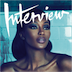 Interview Magazine for iPad- The Naomi Campbell Issue