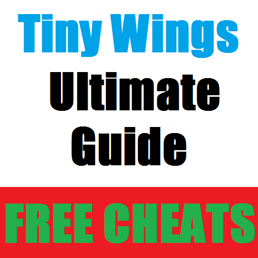 Guide for Tiny Wings *Free Cheats*