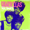 The Ultimate Collection: Martha Reeves & The Vandellas, Martha Reeves & The Vandellas