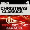 Sing Christmas Classics, Vol. 1 (Karaoke Performance Tracks), ProSound Karaoke Band
